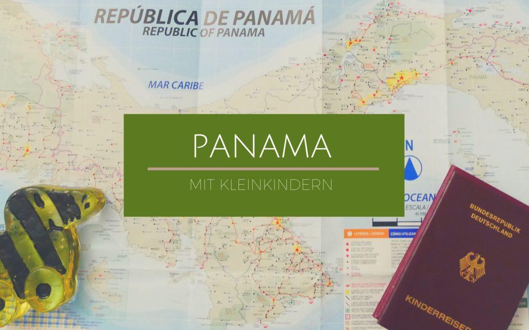 Panamareise mit Kleinkind
