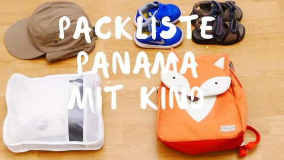 Packliste Panama Urlaub mit Kind
