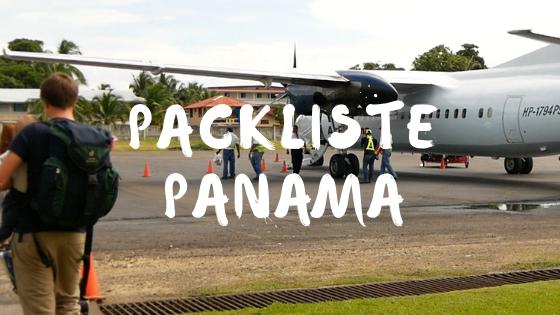 Reisevorbereitungen Panama Packliste