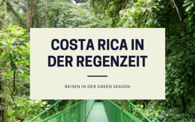 5 Gründe für eine Costa Rica Reise in der Regenzeit