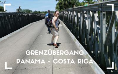 Grenzübergang Panama Costa Rica – Kombinationsreise